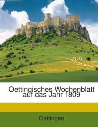 Oettingisches Wochenblatt auf das Jahr 1809 als Taschenbuch