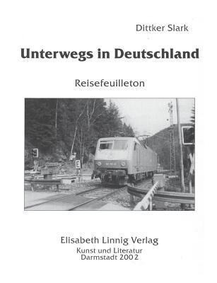Unterwegs in Deutschland als Buch