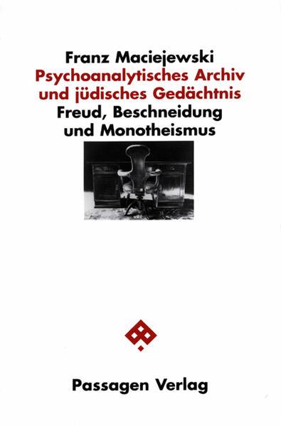 Psychoanalytisches Archiv und Jüdisches Gedächtnis als Buch