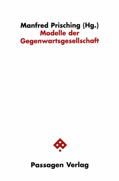 Modelle der Gegenwartsgesellschaft als Buch