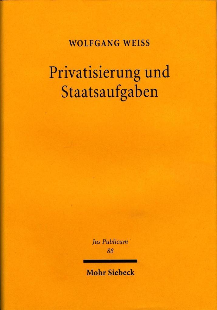 Privatisierung und Staatsaufgaben als Buch