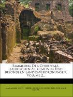 Sammlung der Churpfalzbaierischen allgemeinen und besondern Landes-verordnungen, Zweiter Band als Taschenbuch