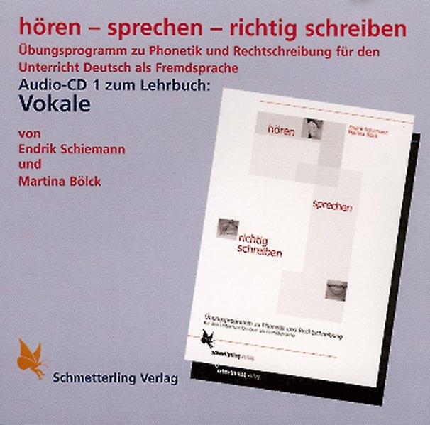 Hören - sprechen - richtig schreiben. Vokale. CD als Hörbuch