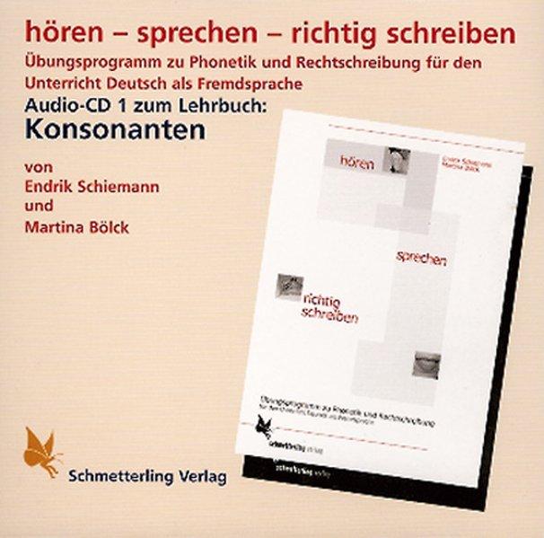 hören - sprechen - richtig schreiben. CD. Konsonanten als Hörbuch