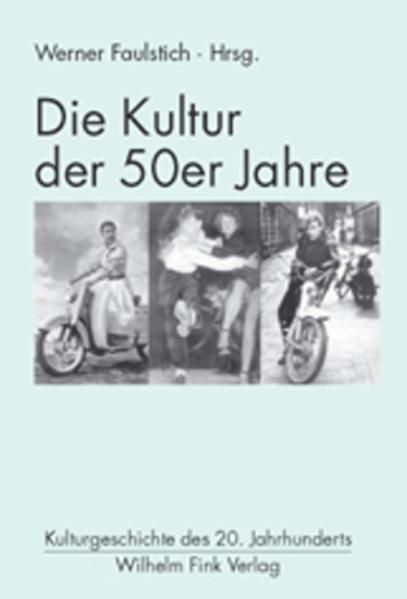 Die Kultur der 50er Jahre als Buch