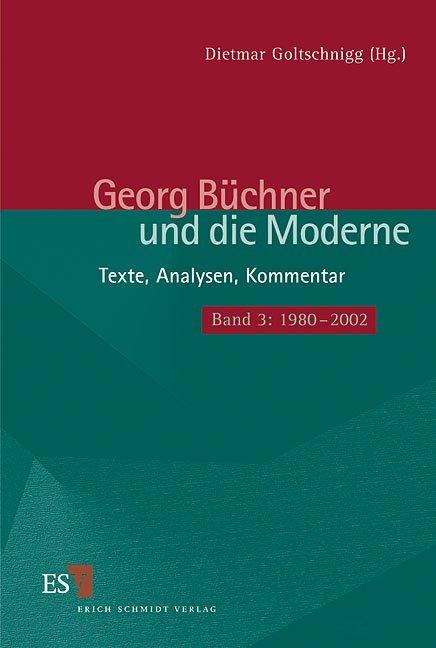 Georg Büchner und die Moderne Bd. 3. 1980 - 2000 als Buch