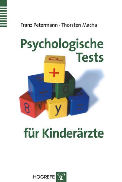 Psychologische Tests für Kinderärzte als Buch