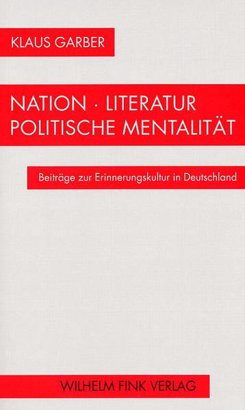 Nation - Literatur - Politische Mentalität als Buch