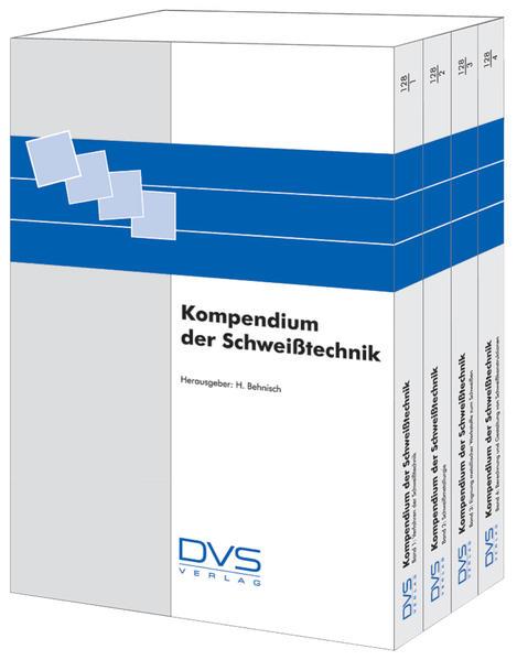 Kompendium der Schweißtechnik 1-4 als Buch