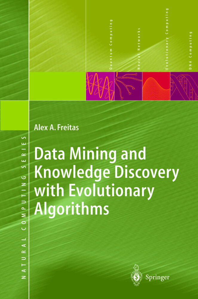 Data Mining and Knowledge Discovery with Evolutionary Algorithms als Buch