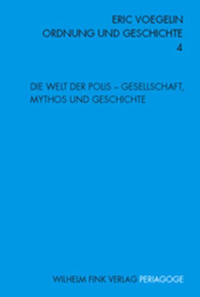 Die Welt der Polis - Gesellschaft, Mythos und Geschichte als Buch