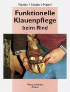 Funktionelle Klauenpflege beim Rind als Buch