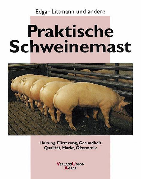 Praktische Schweinemast als Buch