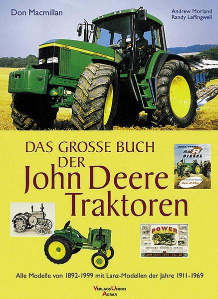 Das große Buch der John-Deere-Traktoren als Buch