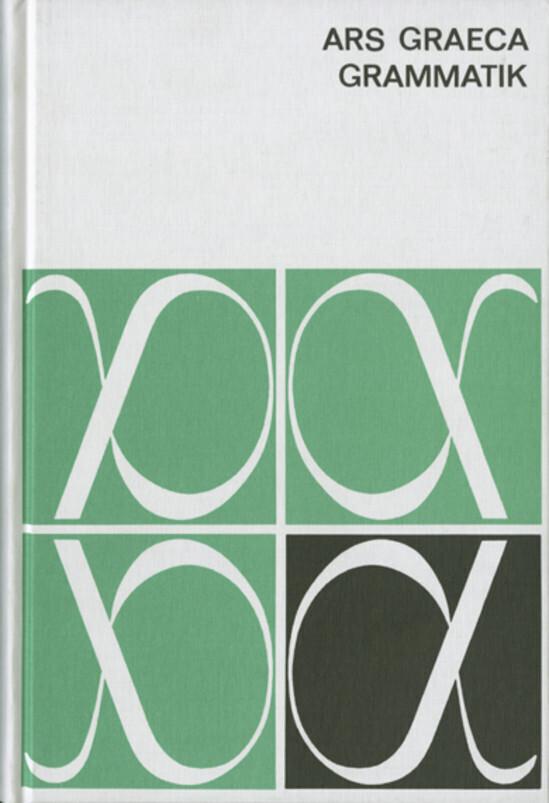 Ars Graeca. Griechische Sprachlehre. Grammatik als Buch