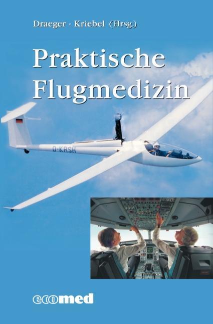 Praktische Flugmedizin als Buch