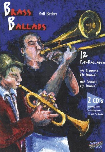 Brass Ballads. Inkl. 2 CDs als Buch