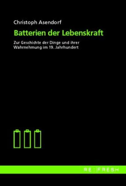 Batterien der Lebenskraft als Buch
