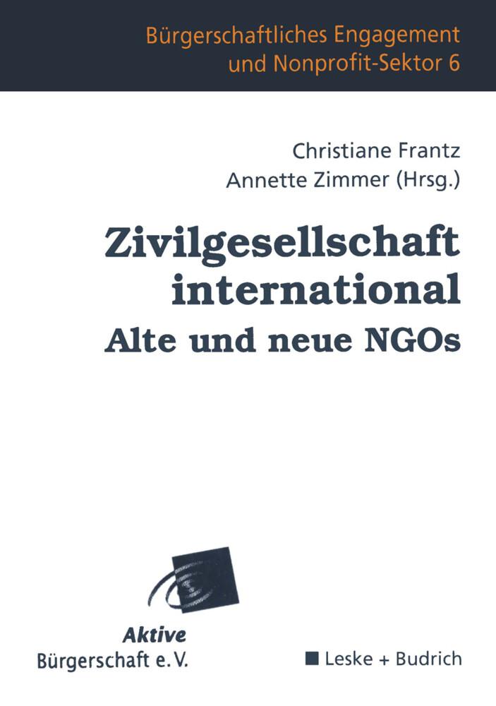 Zivilgesellschaft international Alte und neue NGOs als Buch