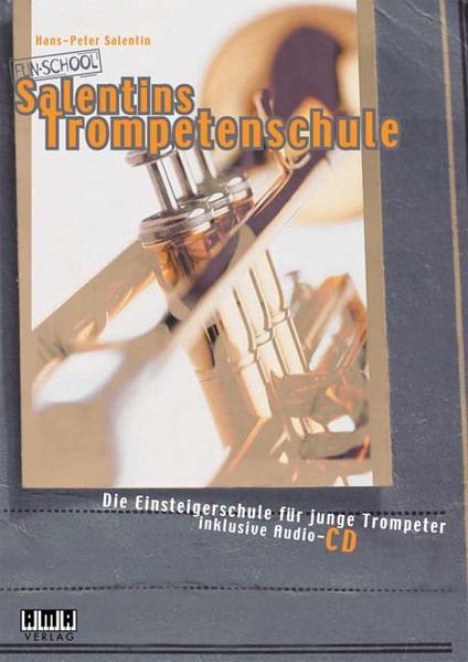 Salentins Trompetenschule. Inkl. CD als Buch
