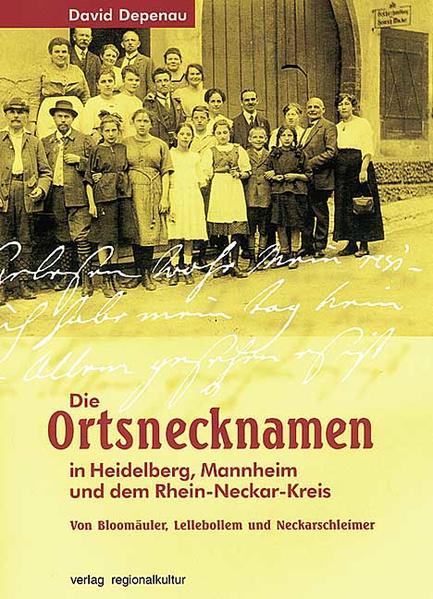 Die Ortsnamen in Heidelberg, Mannheim und dem Rhein-Neckar-Kreis als Buch