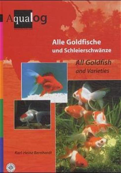Alle Goldfische und Schleierschwänze als Buch