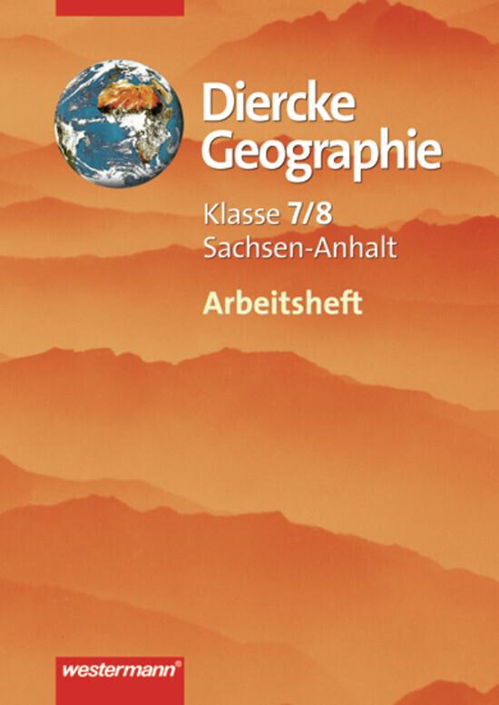 Diercke Geographie 7/8. Arbeitsheft. Gymnasium. Sachsen-Anhalt als Buch