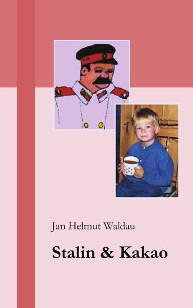 Stalin und Kakao als Buch