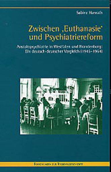 Zwischen ' Euthanasie' und Psychiatriereform als Buch