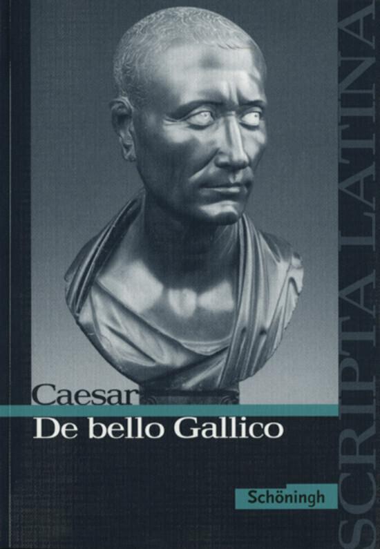 De bello Gallico. Ausgewählte Texte als Buch