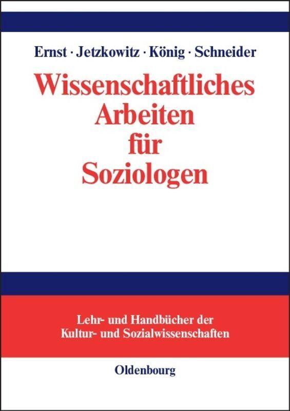 Wissenschaftliches Arbeiten für Soziologen als Buch