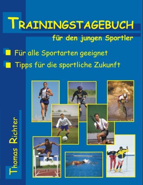 Trainingstagebuch für den jungen Sportler als Buch