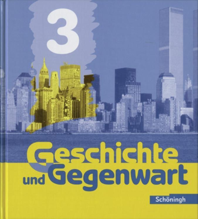 Geschichte und Gegenwart 3 als Buch