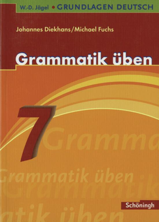 Grammatik üben. 7. Schuljahr als Buch