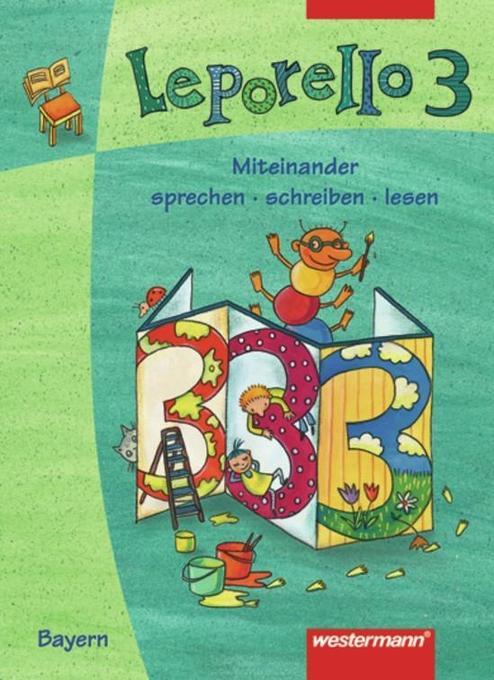 Leporello 3. Sprach-Lese-Buch. Schülerband. Bayern als Buch