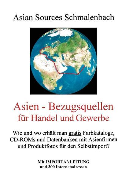 Asien - Bezugsquellen für Handel und Gewerbe als Buch
