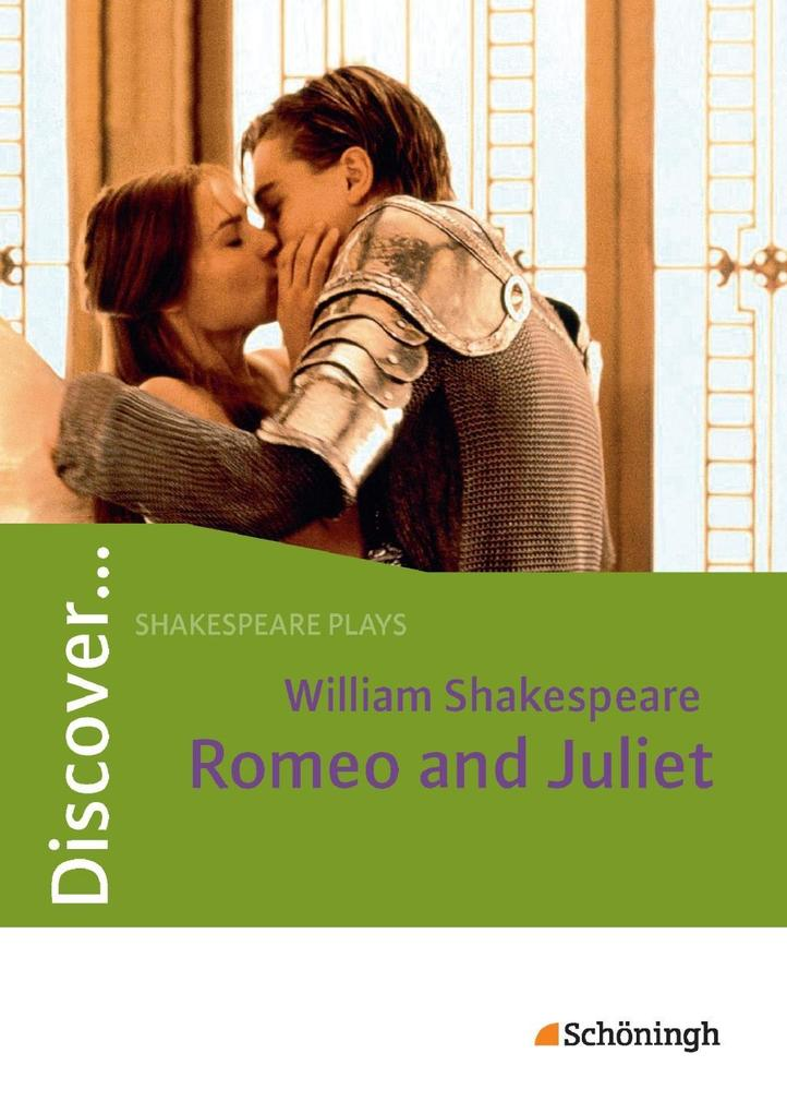 Discover... Romeo and Juliet. Mit Materialien als Buch (kartoniert)