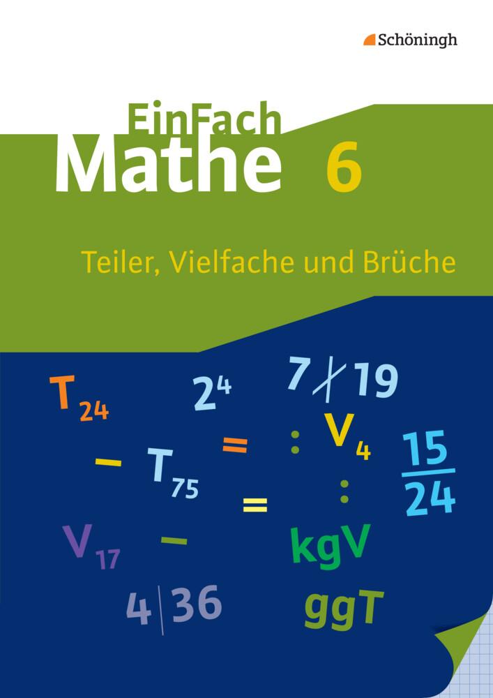 EinFach Mathe 6. Teiler, Vielfache und Brüche als Buch