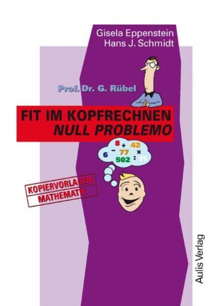 Prof. Dr. G. Rübel: Fit im Kopfrechnen - Null Problemo als Buch