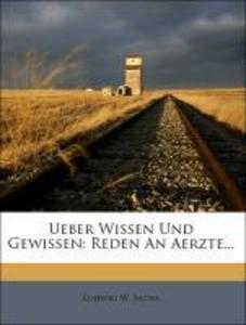 Ueber Wissen und Gewissen. als Taschenbuch von Ludwig W. Sachs