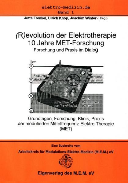 (R)evolution in der Elektrotherapie als Buch