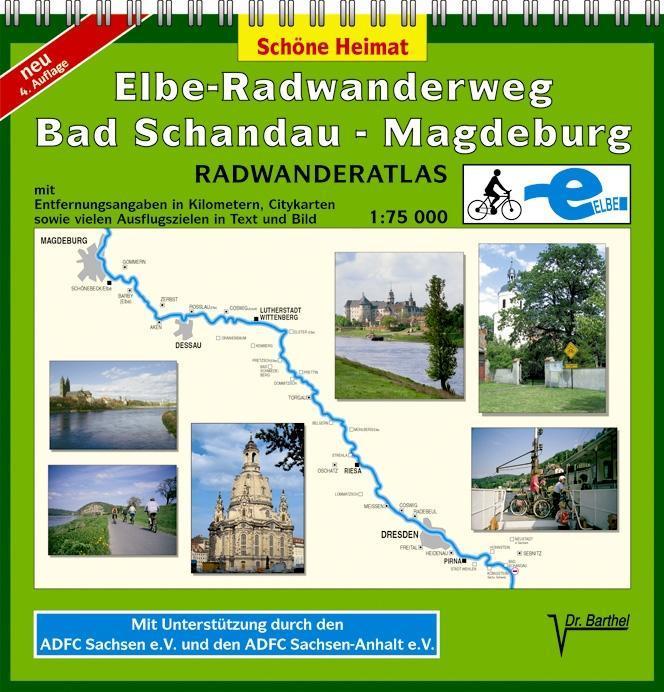 Elbe-Radwanderweg Bad Schandau - Magdeburg 1 : 75 000. Radwanderatlas als Buch