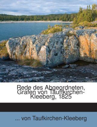 Rede des Abgeordneten, Grafen von Tauffkirchen-...