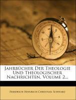 Jahrbücher der Theologie und theologischer Nachrichten. als Taschenbuch von Friedrich Heinrich Christian Schwarz
