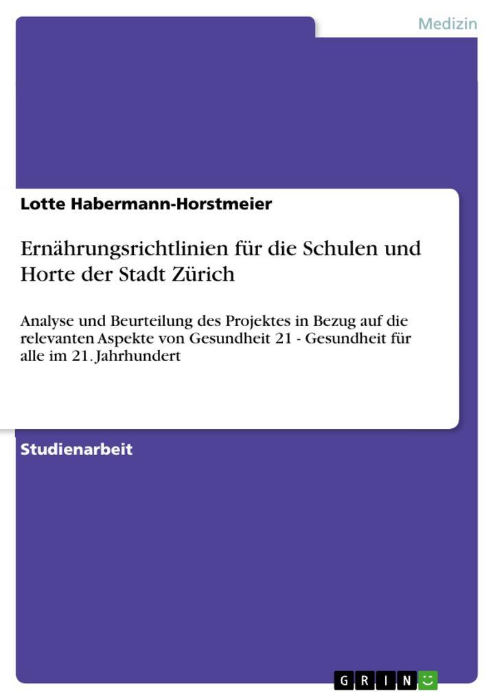 Ernährungsrichtlinien für die Schulen und Horte der Stadt Zürich als Buch (geheftet)