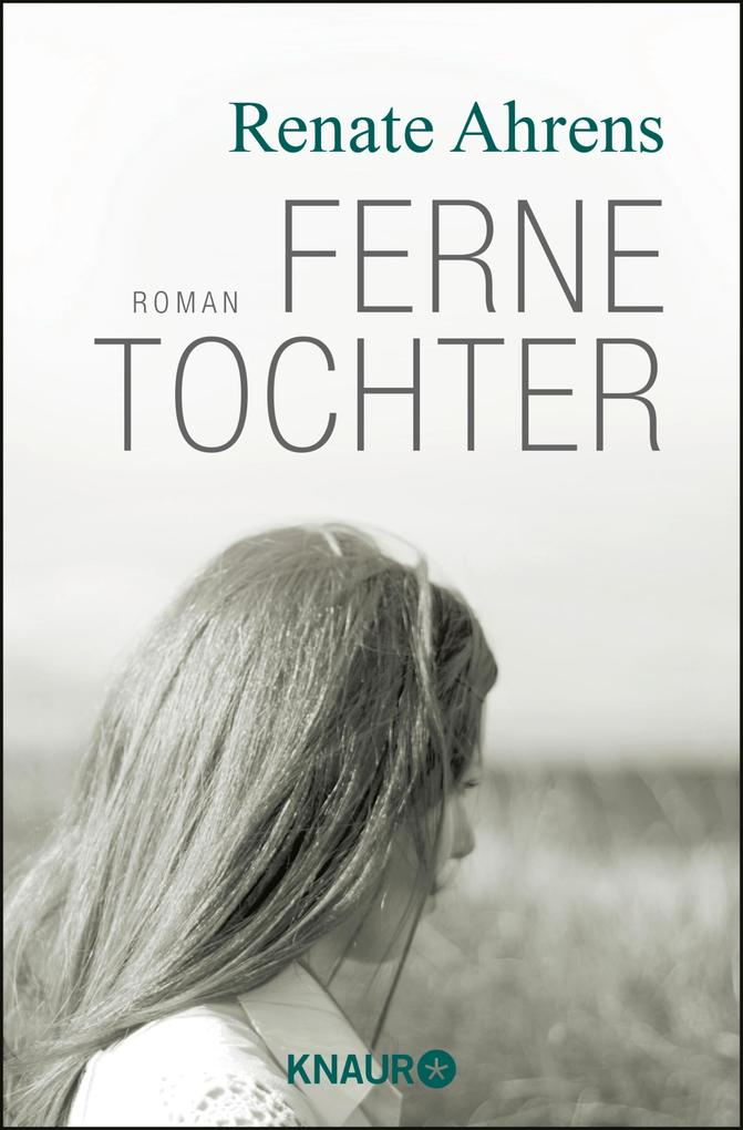 Ferne Tochter als eBook von Renate Ahrens