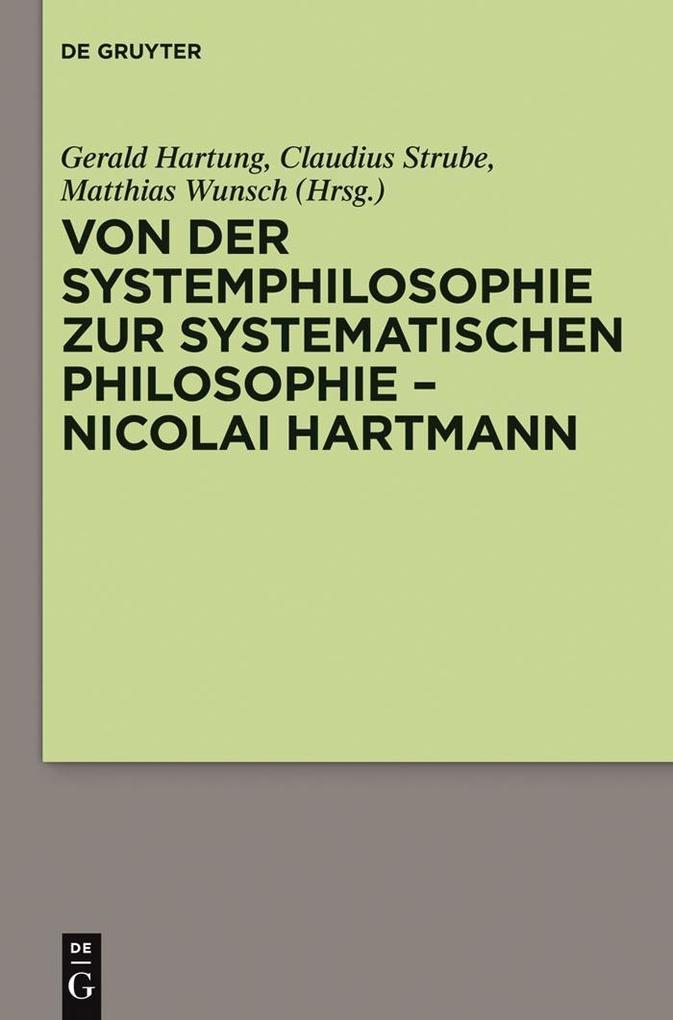 Von der Systemphilosophie zur systematischen Philosophie - Nicolai Hartmann als eBook