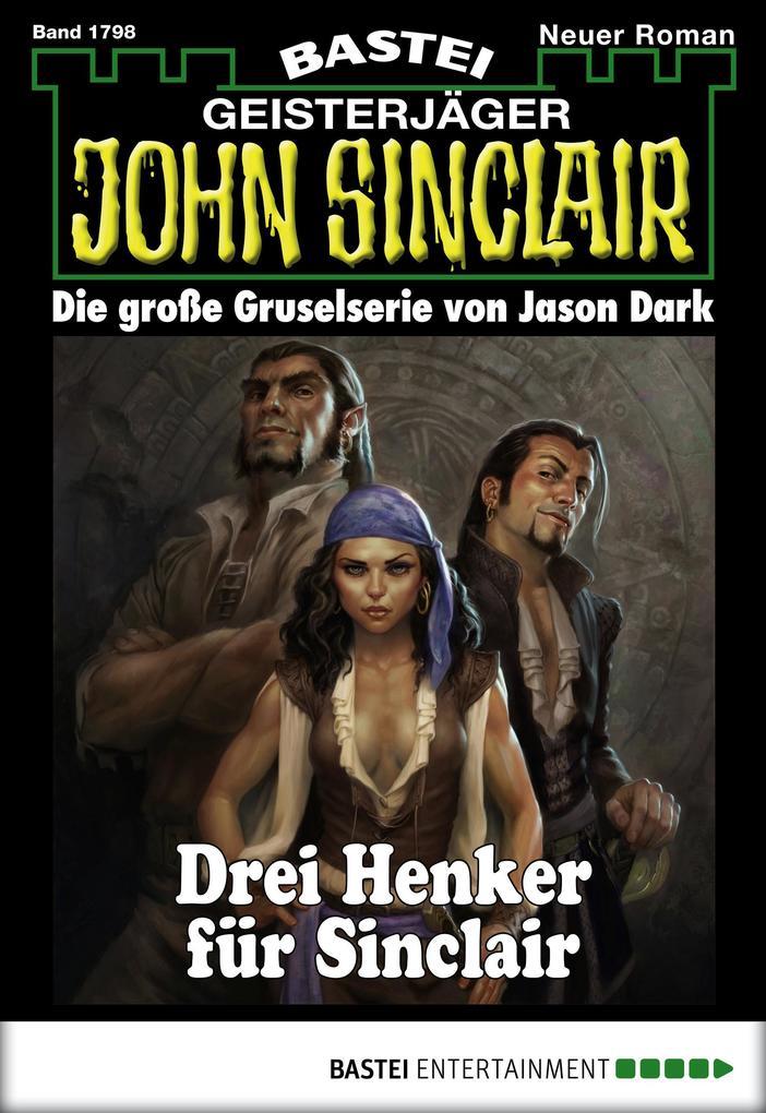 John Sinclair - Folge 1798 als eBook von Jason Dark
