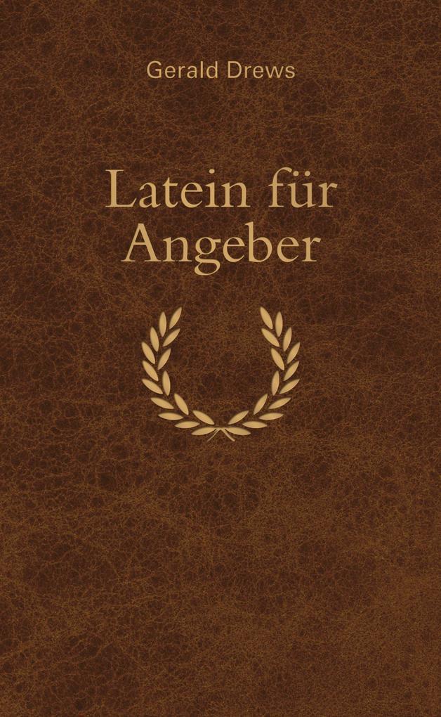Latein für Angeber als eBook epub