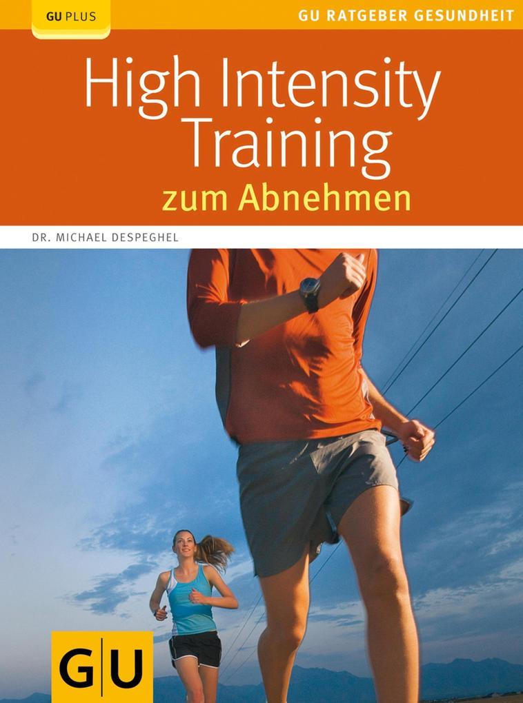 High Intensity Training zum Abnehmen als eBook von Michael Despeghel